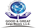 Good & Great Cargo Movers L.L.C.
